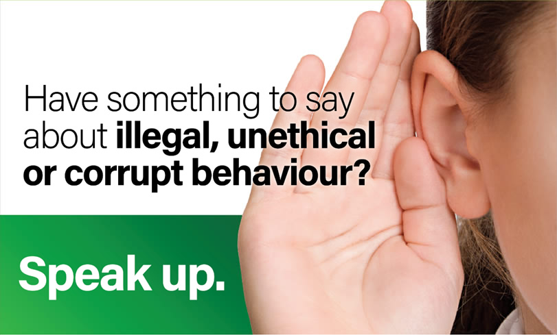 Have something to say about illegal, unethical or corrupt behaviour? Speak up